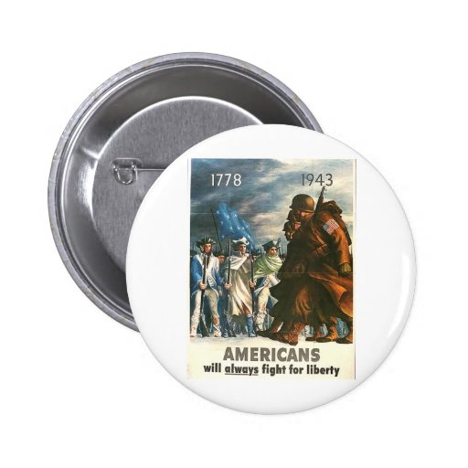 Americans Will Always Fight For Freedom! 2 Inch Round Button