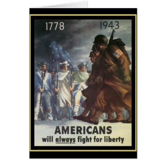 Americans Will Always Fight For Freedom Card