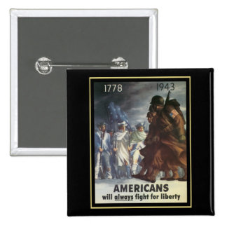 Americans Will Always Fight For Freedom Pinback Button