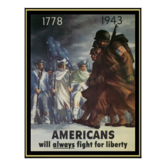 Americans Will Always Fight For Freedom Poster