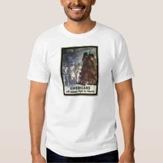 Americans Will Always Fight For Freedom T-shirt