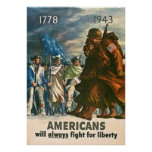 Americans Will Always Fight for Liberty - 1943 Poster