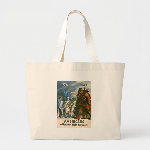Americans Will Always Fight for Liberty - WWII Jumbo Tote Bag