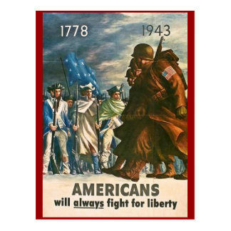 Americans Will Always Fight for Liberty - WWII Post Card