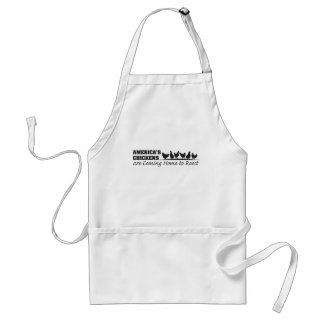 America's Chickens Are Coming Home to Roost Adult Apron