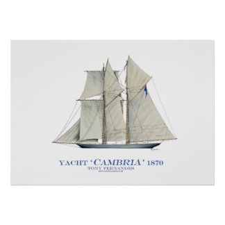 americas cup yacht 'cambria' 1870, tony fernandes poster