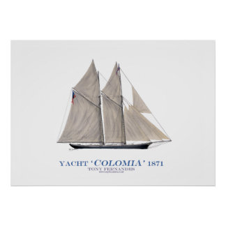 americas cup yacht 'colombia' 1871 ,tony fernandes poster