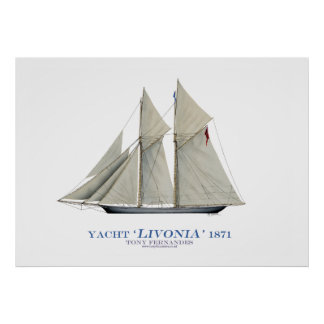 americas cup yacht' livonia' 1871, tony fernandes poster