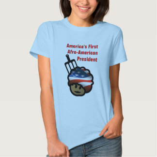 America's First Afro-American President T-Shirt