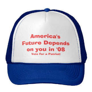 America's Future Depends on you in '08, Vote fo... Trucker Hat
