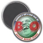 America's Got a Bad Case of... 3 Inch Round Magnet