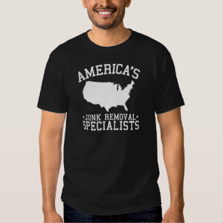 Americas Junk Removal Specialists Tee Shirt
