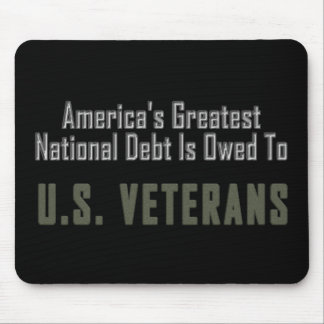 America's National Debt is Owed to Veterans Mouse Pad