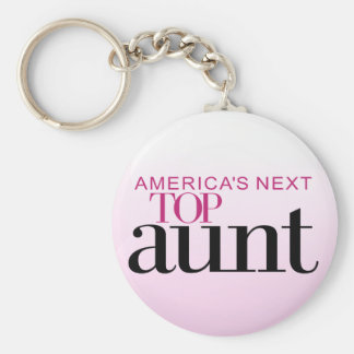 America's Next Top Aunt Keychain
