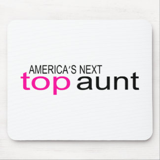 Americas Next Top Aunt Mouse Pad