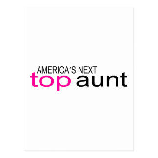 Americas Next Top Aunt Postcard