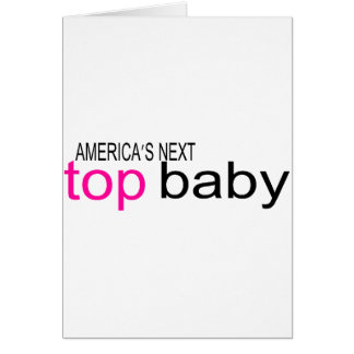 Americas Next Top Baby Card