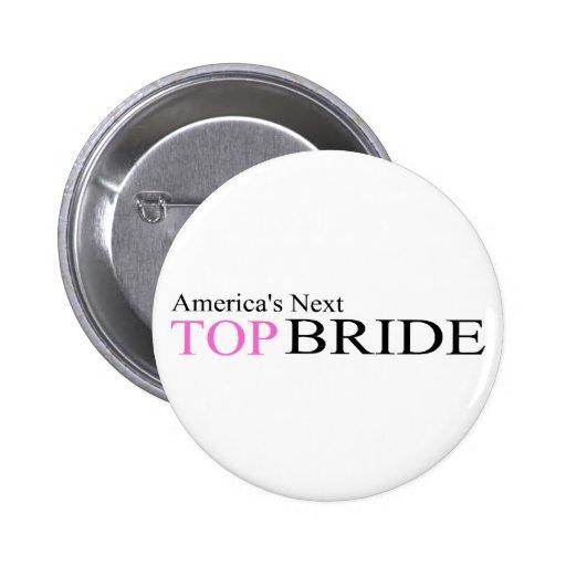 America's Next Top Bride 2 Inch Round Button