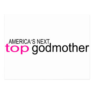 Americas Next Top Godmother Postcards