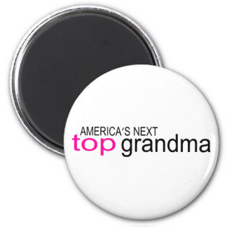Americas Next Top Grandma 2 Inch Round Magnet