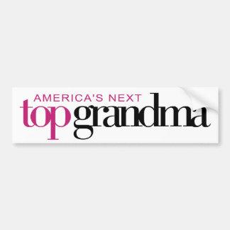 America's Next Top Grandma Car Bumper Sticker