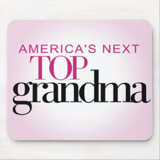 America's Next Top Grandma Mouse Pad