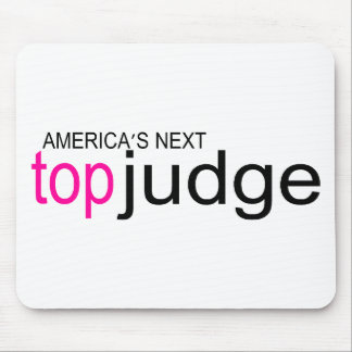 Americas Next Top Judge Mouse Pad