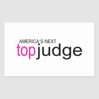 Americas Next Top Judge Rectangular Sticker