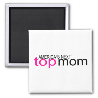 Americas Next Top Mom 2 Inch Square Magnet
