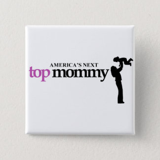 Americas Next Top Mommy Button