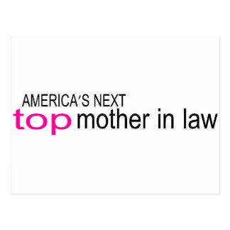 Americas Next Top Mother In Law Postcard
