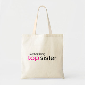 Americas Next Top Sister Tote Bag