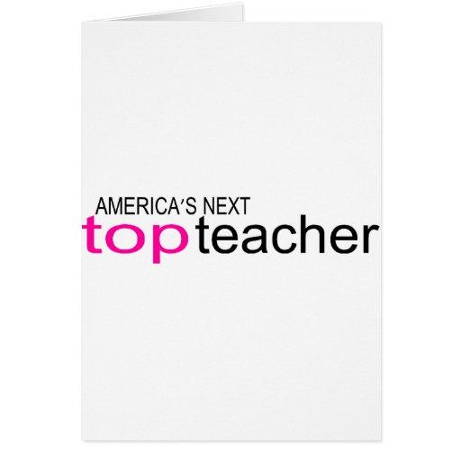 Americas Next Top Teacher Card