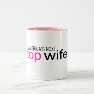 Americas Next Top Wife Two-Tone Coffee Mug