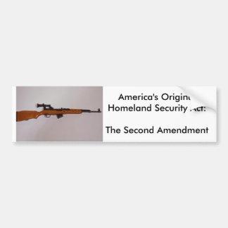 America's Original Homeland Security Ac... Car Bumper Sticker