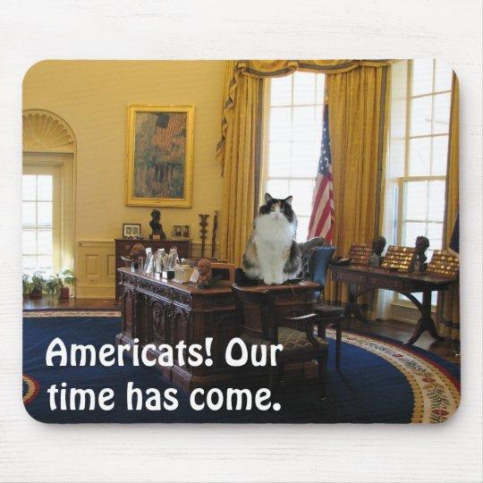 ¡Americats! Nuestro tiempo ha venido Mousepad