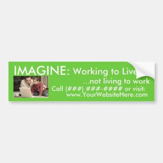 AmeriPlan Working to Live - Customized Bumper Sticker