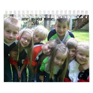 Ames en sus nombres, 2010 calendarios