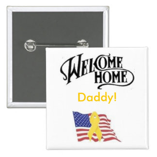 amflag, welcome-1, Daddy! Pinback Button