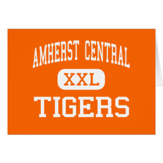 Amherst Central - Tigers - High - Amherst New York Greeting Card