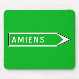 Amiens, Road Sign, France Mouse Pads