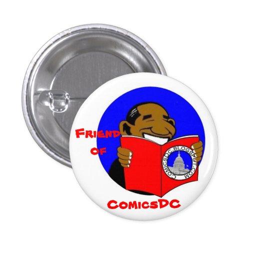 Amigo de la insignia de ComicsDC (diseño 2) Pin Redondo De 1 Pulgada