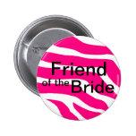 Amigo de la novia pin
