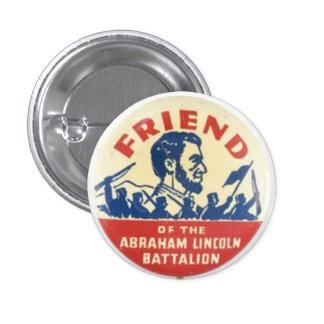 Amigo del batallón de Abraham Lincoln Pin Redondo 2,5 Cm