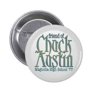 Amigo del botón de Austin de la tirada Pin Redondo De 2 Pulgadas