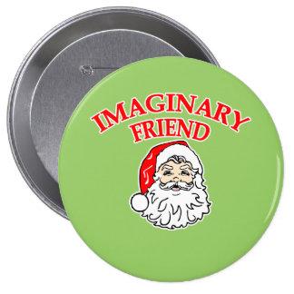 Amigo imaginario Papá Noel Pin Redondo 10 Cm