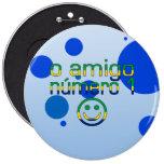 Amigo Número 1 de O en colores brasileños de la ba Pin Redondo De 6 Pulgadas