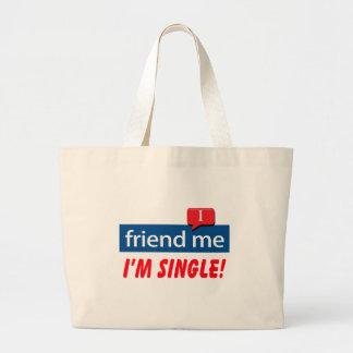 ¡Amigo yo, soy solo! Bolsas