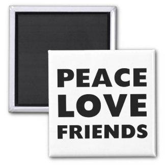 Amigos del amor de la paz imán cuadrado