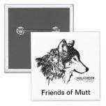 Amigos del botón del Mutt Pin